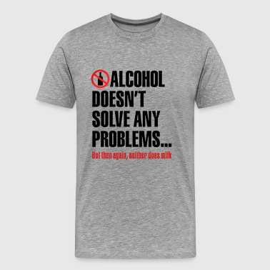 ALCOHOL FUNNY QUOTES - Men's Premium T-Shirt