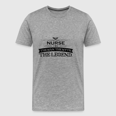 Mann mythos legende geschenk NURSE - Men's Premium T-Shirt