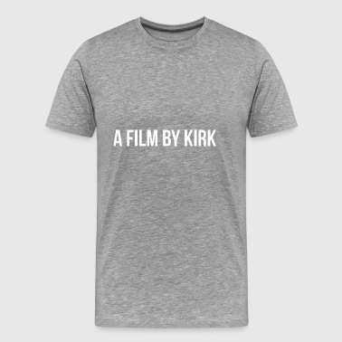 a film by kirk - Men's Premium T-Shirt