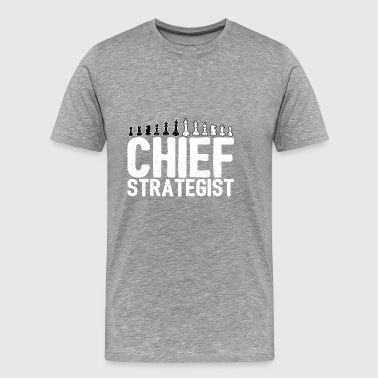 Chief Strategist Chess Master Gift - Men's Premium T-Shirt