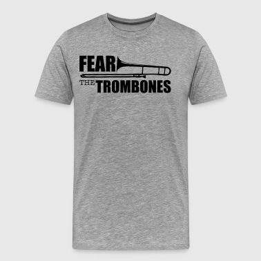 Fear The Trombones Funny Marching Band Tee T Shirt - Men's Premium T-Shirt