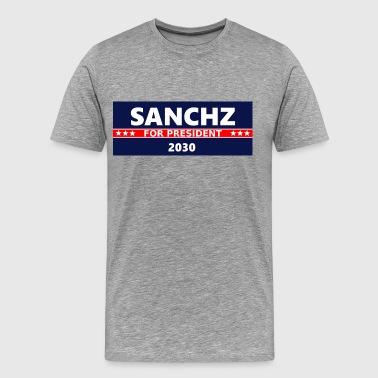 SANCHZ FOR PRESIDENT - Men's Premium T-Shirt