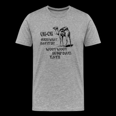 Woot Woot Hump Day - Men's Premium T-Shirt