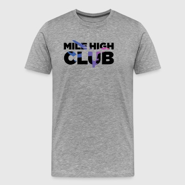 Mile High - Men's Premium T-Shirt
