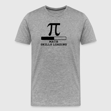 Math Skills Loading - Men's Premium T-Shirt