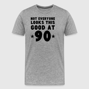 Not Everyone Looks This Good At 90 - Men's Premium T-Shirt