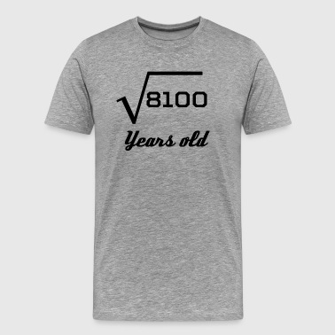 Square Root Of 8100 90 Years Old - Men's Premium T-Shirt