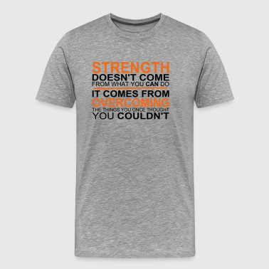 Strength - Men's Premium T-Shirt