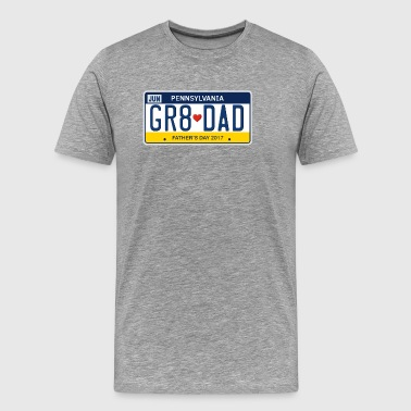 Great Dad - Happy Father's Day - Pennsylvania - Men's Premium T-Shirt