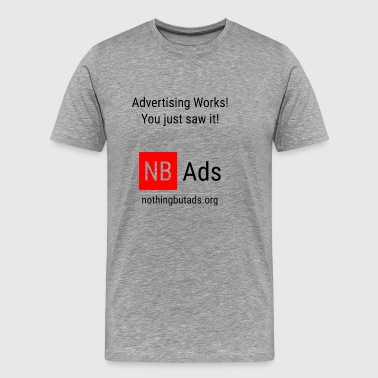 Advertising Works! - Men's Premium T-Shirt