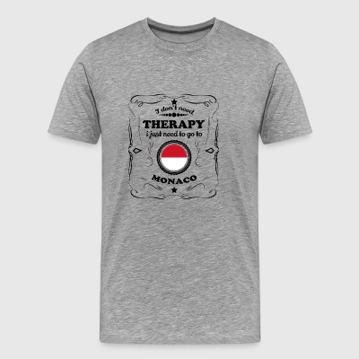 DON T NEED THERAPIE GO MONACO - Men's Premium T-Shirt
