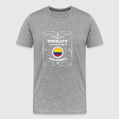DON T NEED THERAPIE WANT GO COLOMBIA - Men's Premium T-Shirt