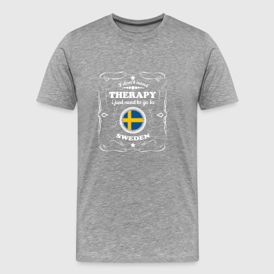DON T NEED THERAPIE WANT GO SWEDEN - Men's Premium T-Shirt