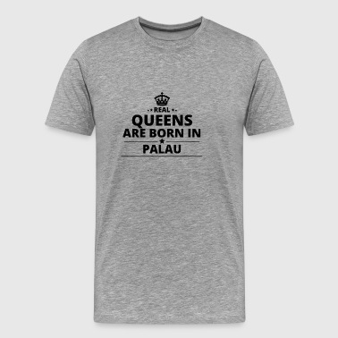 geschenk love queens are born PALAU - Men's Premium T-Shirt