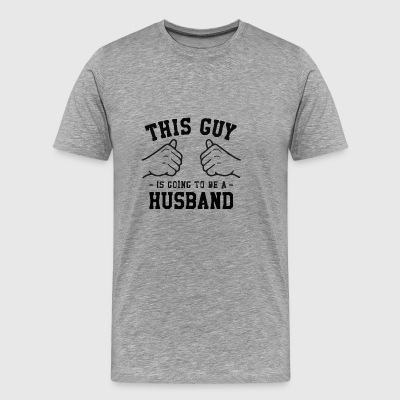 this guy is going to be husband - Men's Premium T-Shirt