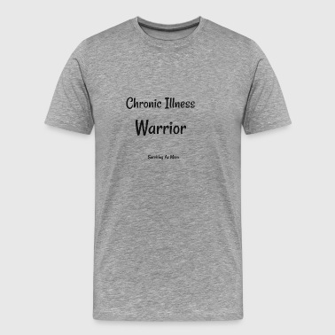 Chronic Illness Warrior black - Men's Premium T-Shirt