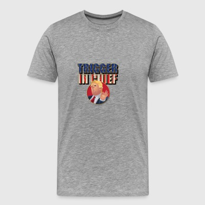 Trigger In Chief - Men's Premium T-Shirt