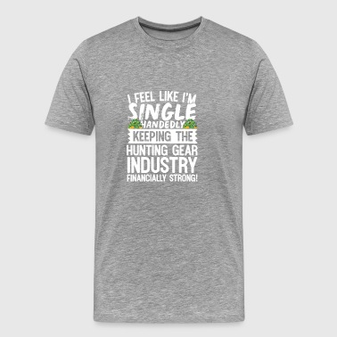 Single handed hunting - Men's Premium T-Shirt