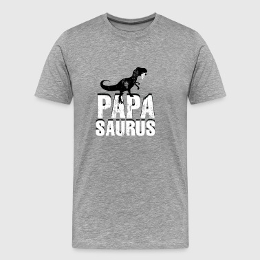 Mens Papasaurus - Funny Father's Day Gift - Men's Premium T-Shirt