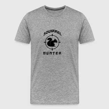 Squirrel Hunter Target Outdoor Hunting | Wild - Men's Premium T-Shirt