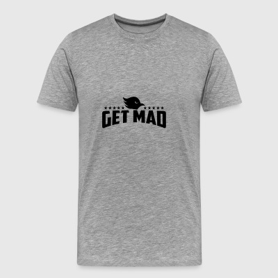 Get Mad | Angry eyes (Keep Calm) - Men's Premium T-Shirt