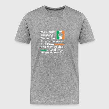 May your blessings outnumber the shamrocks - Men's Premium T-Shirt