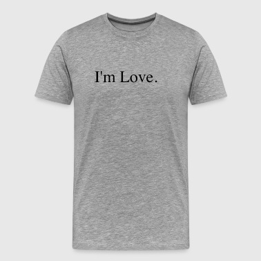 I'm Love - Men's Premium T-Shirt