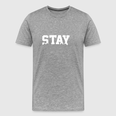 Stay Humble | Always be humble and kind | Humility - Men's Premium T-Shirt