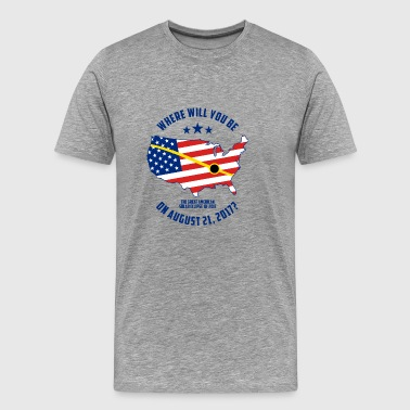The Great American Solar Eclipse of 2017 - Men's Premium T-Shirt