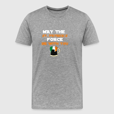 MAY ST. PATRICK'S FORCE BE WITH YOU - Men's Premium T-Shirt