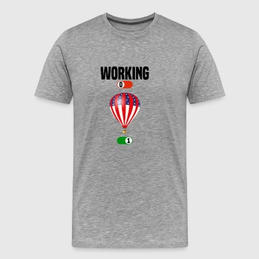 Working OFF Hot air balloon glide gift - Men's Premium T-Shirt