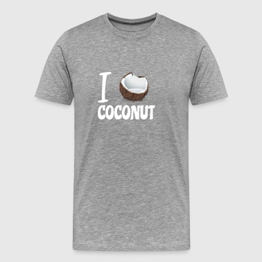 Coconut Gifts Shirts - I love Coconut - Men's Premium T-Shirt