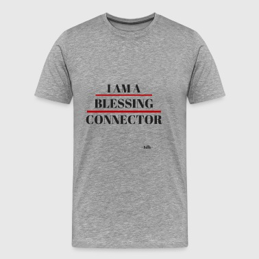 I AM THE BLESSING CONNECTOR - Men's Premium T-Shirt
