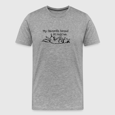 My Favorite Breed Is Rescue for Dog Lovers - Men's Premium T-Shirt