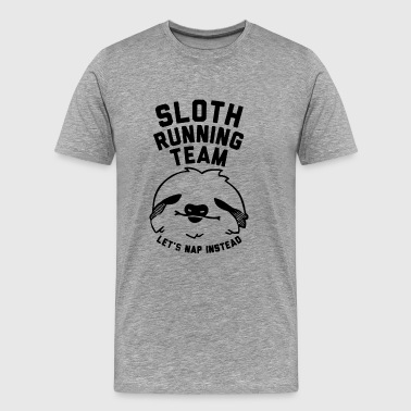 Sloth Running Team Lazy Sloth Ask Me Why Funny Cos - Men's Premium T-Shirt