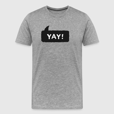 Yay Shirt - Men's Premium T-Shirt