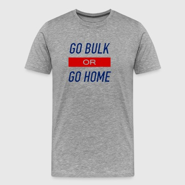 Go Bulk - Men's Premium T-Shirt