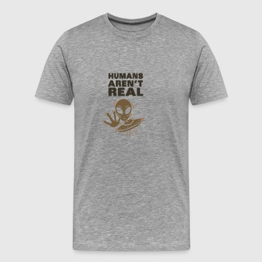 Aliens – Humans aren´t real - Men's Premium T-Shirt