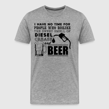 Mechanic Smell Of Diesel Crease And Beer Shirt - Men's Premium T-Shirt