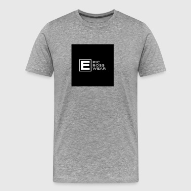 Epic Boss Wear - Men's Premium T-Shirt