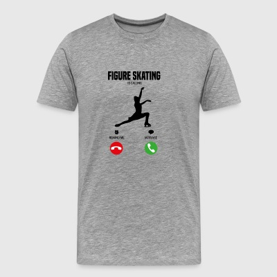 Figure Skating is calling! gift - Men's Premium T-Shirt