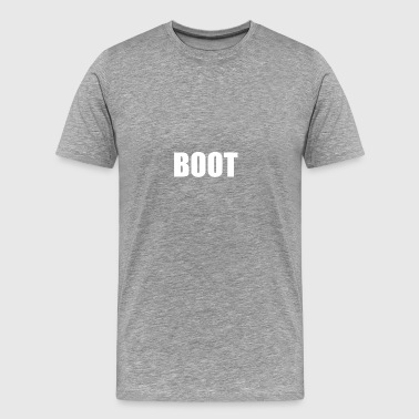 BOOT - Men's Premium T-Shirt