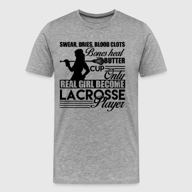 Real Girl Become Lacrosse Player Shirt - Men's Premium T-Shirt