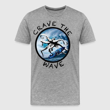Crave The Wave - Men's Premium T-Shirt