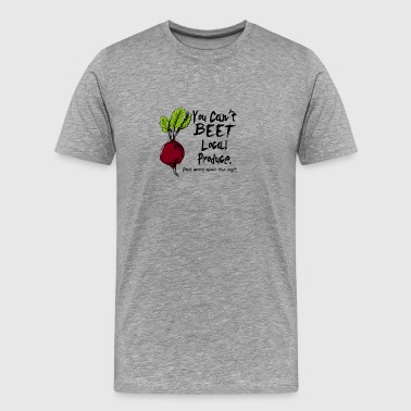 You can't beet local produce - Men's Premium T-Shirt