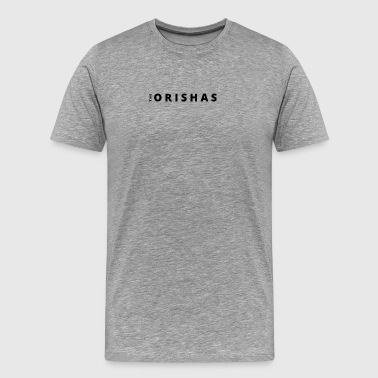 The Orishas (Black Letters) - Men's Premium T-Shirt