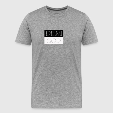 DEMI GOD - Men's Premium T-Shirt