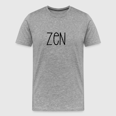 Zen staying calm - Men's Premium T-Shirt