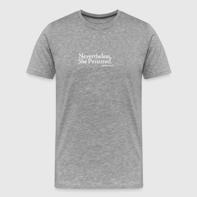 She Persisted Shirts - Men's Premium T-Shirt