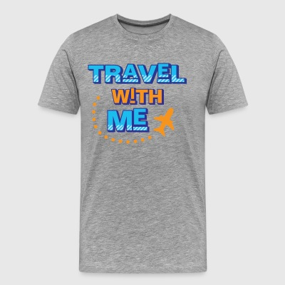 Travel with me - Men's Premium T-Shirt
